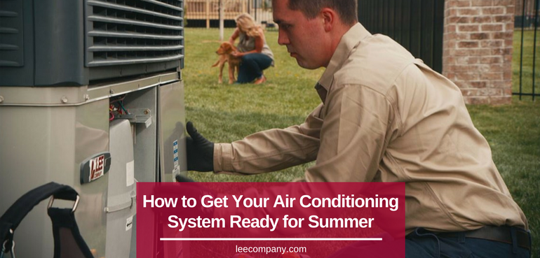 How To Get Your Air Conditioning System Ready For Summer