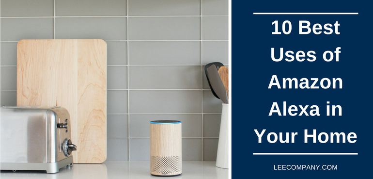 10 Best Uses of Amazon Alexa in Your Home