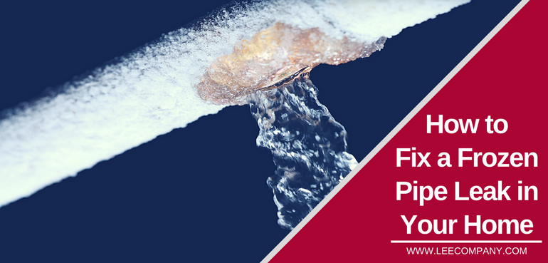 How To Fix A Frozen Pipe Leak In Your Home