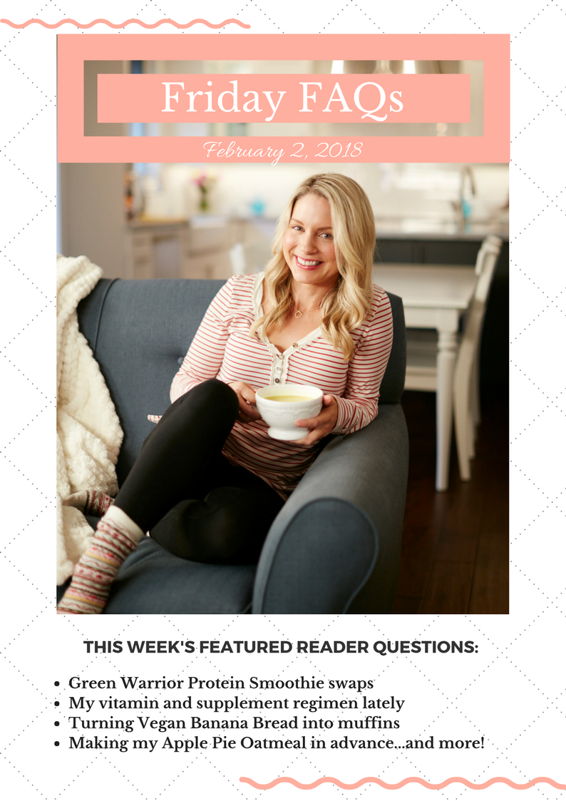 Friday FAQs: Smoothie swaps, my go-to vitamins, and more