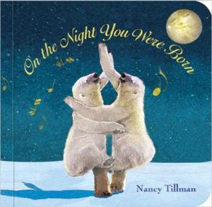 board books On The Night You Were Born