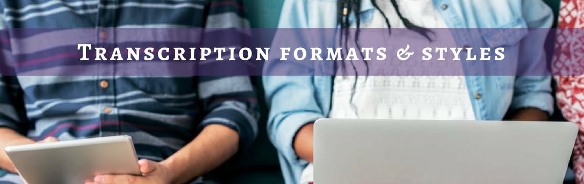 formatting for transcriptions