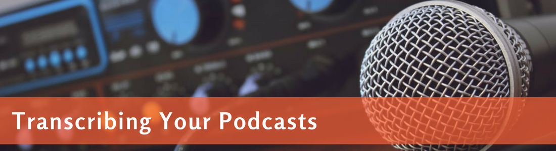 Podcast Transcripts: How to Get Transcriptions for Podcasts