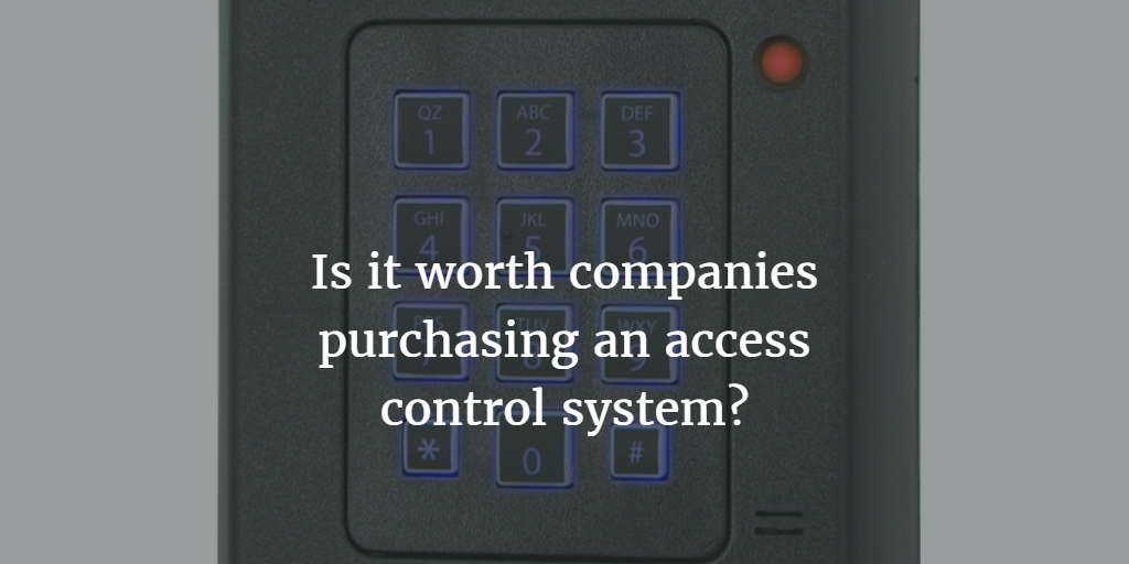 "Access Control Card Reader with Title ""Is it worth companies purchasing an access control system?"""
